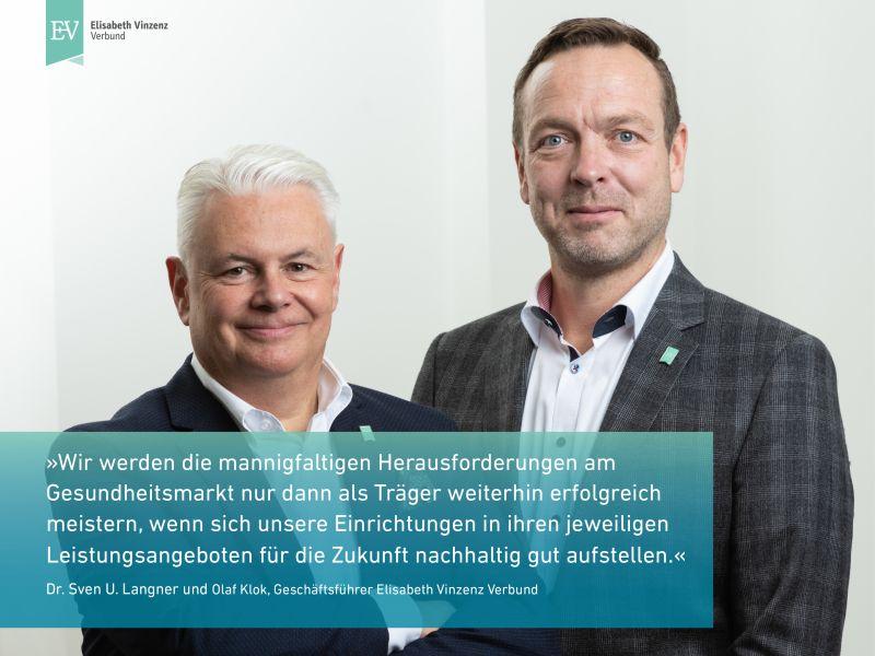 Dr. Sven U. Langner und Olaf Klok, Geschäftsführer Elisabeth Vinzenz Verbund
